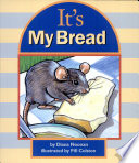 It s My Bread