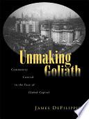Unmaking Goliath