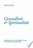 Gesundheit und Spiritualit  t
