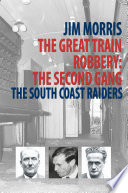 The Great Train Robbery The Second Gang
