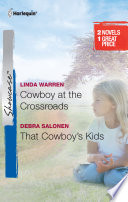 Cowboy at the Crossroads   That Cowboy s Kids