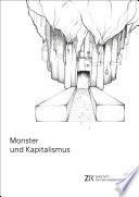 Monster und Kapitalismus