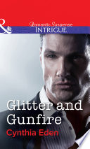 Glitter and Gunfire (Mills & Boon Intrigue) (Shadow Agents, Book 4) Party Girl Cassidy Sherridan Alive At All Costs