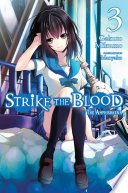 Strike the Blood  Vol  3  light novel