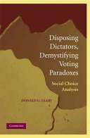 Disposing dictators  demystifying voting paradoxes