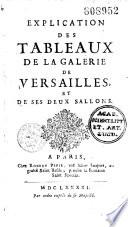 Explication des tableaux de Versailles et de ses deux sallons [sic] [Signé : Rainssant.]