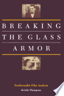 Breaking the Glass Armor: Neoformalist Film Analysis
