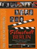 Filmstadt Berlin  1895 2006