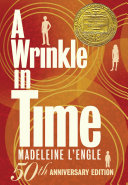 A Wrinkle in Time: 50th Anniversary Commemorative Edition by Madeleine L'Engle