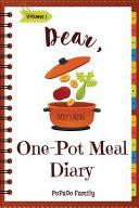 Dear One Pot Meal Diary