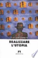 Realizzare l'utopia