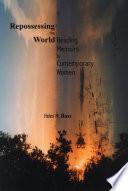 Repossessing The World book