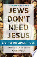 Jews Don t Need Jesus     and other Misconceptions