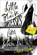Little Black Dresses  Little White Lies
