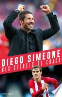 Diego Simeone, Mes secrets de coachs Couverture du livre