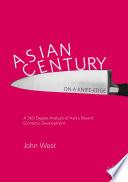 Asian Century... on a Knife-edge
