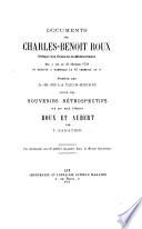 Documents sur Charles-Benoit Roux, évêque des Côtes-de-la-Méditerranée, élu à Aix le 23 février 1791 et exécuté à Marseille le 16 germinal an IIe