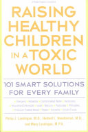 Raising Healthy Children in a Toxic World