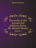 download ebook the works of that learned and judicious divine, mr. richard hooker pdf epub