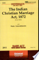 The Indian Christian Marriage Act, 1872 (15 of 1872) with State Amendments