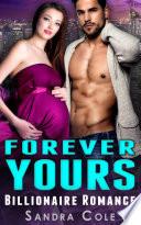 Forever Yours Billionaire Romance