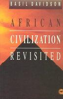 African Civilization Revisited
