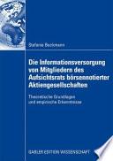 Die Informationsversorgung von Mitgliedern des Aufsichtsrats börsennotierter Aktiengesellschaften