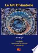 Le Arti Divinatorie   La Trilogia