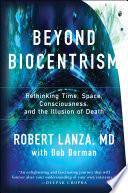 Ebook Beyond Biocentrism Epub Robert Lanza Apps Read Mobile
