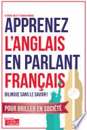 Apprenez l'anglais en parlant français