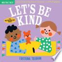 Indestructibles  Let s Be Kind Book PDF