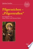 """Pilgerzeichen - """"Pilgerstrassen"""""""
