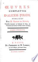 Discours pr  liminaire  Vie d Alexis Piron  L   cole des p  res  com  die  Callisth  ne  trag  die  L amant myst  rieux  com  die