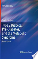 Type 2 Diabetes  Pre Diabetes  and the Metabolic Syndrome
