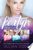 The Keatyn Chronicles  Books 1 3