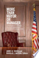 More Than Mayor Or Manager