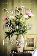Mind  Body  Home Book PDF