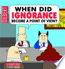 When Did Ignorance Become a Point of View