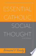 Essential Catholic Social Thought 2nd edition