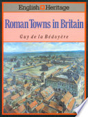 English Heritage Book of Roman Towns in Britain