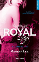 Royal Saga - tome 6 Capture-moi -Extrait offert-