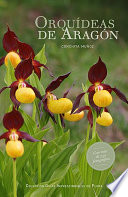 Orquídeas de Aragón Mas De 250 Fotografias A