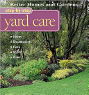 Better homes and gardens step by step yard care