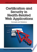 Certification and Security in Health Related Web Applications  Concepts and Solutions