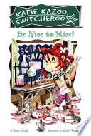 Be Nice to Mice