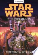 Star Wars  Flucht der Rebellen