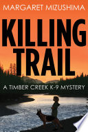 Killing Trail Best First Mystery When A Young