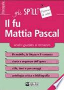 Il fu Mattia Pascal  Analisi guidata al romanzo