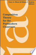 Composition Theory for the Postmodern Classroom