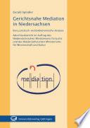 Gerichtsnahe Mediation in Niedersachsen